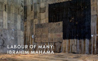 Labour of Many: Ibrahim Mahama