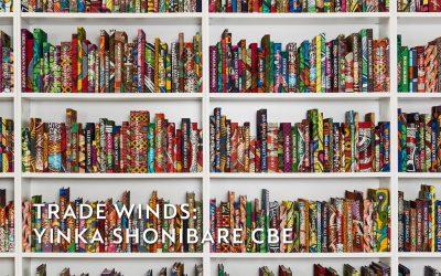 Trade Winds: Yinka Shonibare CBE