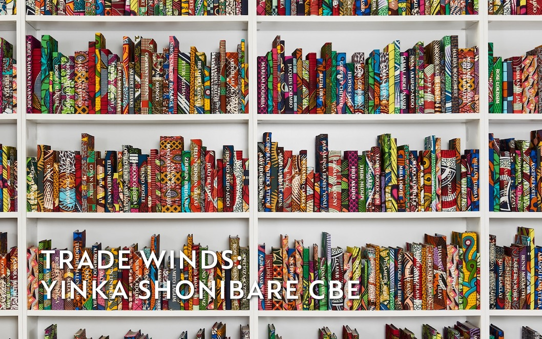 Trade Winds: Yinka Shonibare CBE