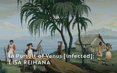 in Pursuit of Venus [infected]: Lisa Reihana